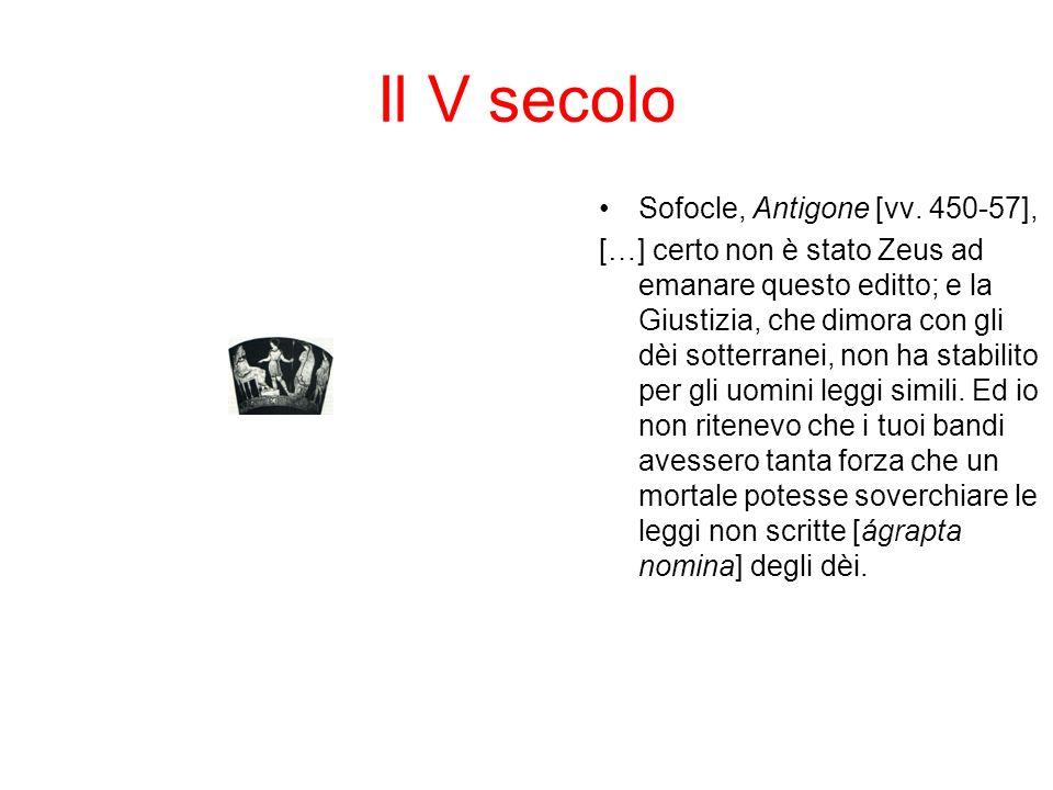 Il V secolo Sofocle, Antigone [vv. 450-57],